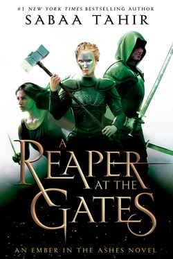 A Reaper at the Gates (An Ember in the Ashes 3) by Sabaa Tahir