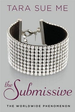 The Submissive (The Submissive Trilogy 1) by Tara Sue Me