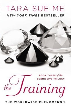 The Training (The Submissive Trilogy 3) by Tara Sue Me