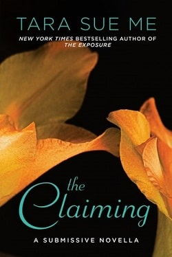 Claiming (The Submissive 8.5) by Tara Sue Me
