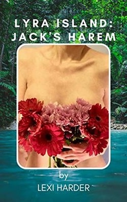 Lyra Island: Jack's Harem (Erotic Archipelago 2) by Lexi Harder