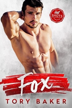Fox (Hot Shots 1) by Tory Baker