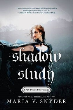 Shadow Study (Poison Study 4) by Maria V. Snyder
