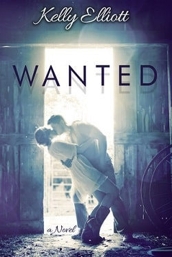 Wanted (Wanted 1) by Kelly Elliott