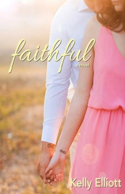 Faithful (Wanted 3) by Kelly Elliott