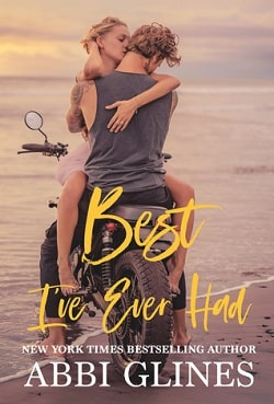 Best I've Ever Had (Sea Breeze Meets Rosemary Beach 3) by Abbi Glines