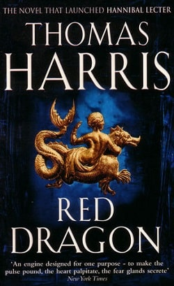 Red Dragon (Hannibal Lecter 1) by Thomas Harris