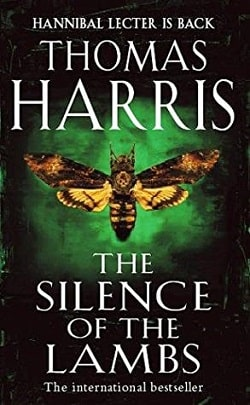 The Silence of the Lambs (Hannibal Lecter 2) by Thomas Harris