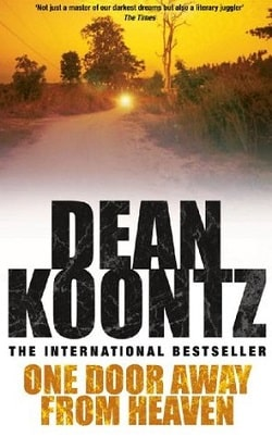 One Door Away from Heaven by Dean Koontz