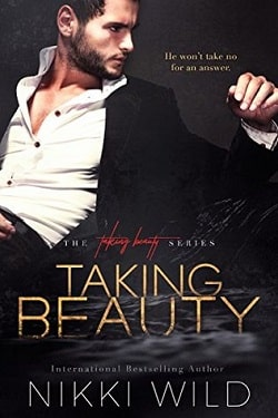 Taking Beauty (Taking Beauty Trilogy 1) by Nikki Wild