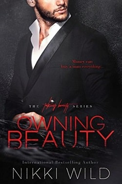 Owning Beauty (Taking Beauty Trilogy 3) by Nikki Wild