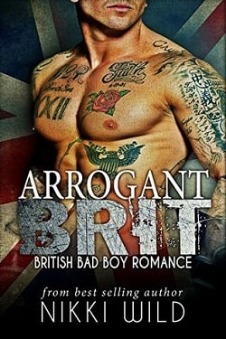 Arrogant Brit by Nikki Wild