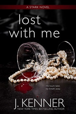 Lost With Me (Stark Trilogy 5) by J. Kenner