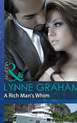 A Rich Man's Whim (A Bride for a Billionaire 1) by Lynne Graham