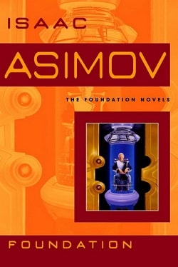 Foundation (Foundation 1) by Isaac Asimov