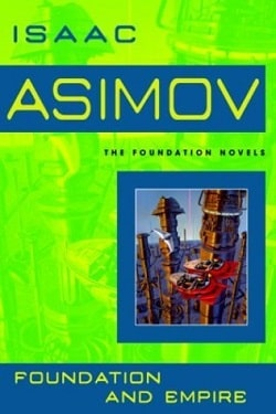 Foundation and Empire (Foundation 2) by Isaac Asimov