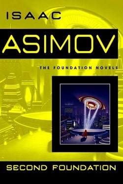 Second Foundation (Foundation 3) by Isaac Asimov