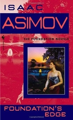 Foundation's Edge (Foundation 4) by Isaac Asimov