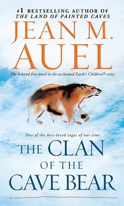 The Clan of the Cave Bear (Earth's Children 1) by Jean M. Auel