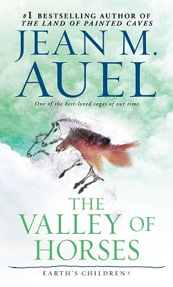 The Valley of Horses (Earth's Children 2) by Jean M. Auel