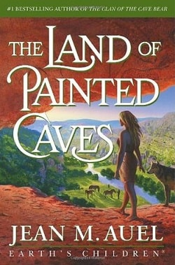 The Land of Painted Caves (Earth's Children 6) by Jean M. Auel