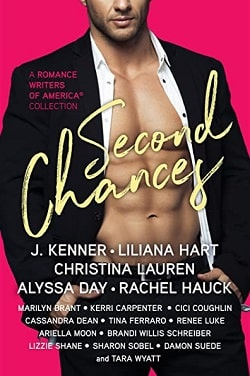 Second Chances: A Romance Writers of America Collection (Stark World 2.50) by J. Kenner