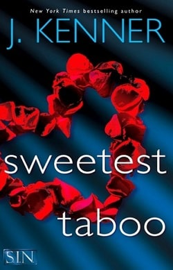 Sweetest Taboo (SIN 3) by J. Kenner