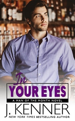 In Your Eyes (Man of the Month 6) by J. Kenner