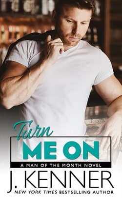 Turn Me On (Man of the Month 7) by J. Kenner