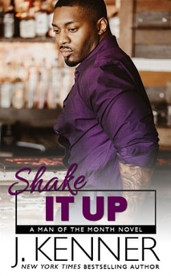 Shake It Up (Man of the Month 8) by J. Kenner