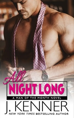 All Night Long (Man of the Month 9) by J. Kenner