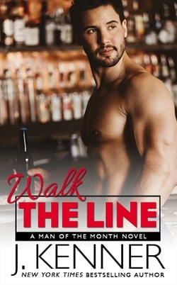 Walk the Line (Man of the Month 12) by J. Kenner