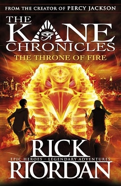 The Throne of Fire (Kane Chronicles 2) by Rick Riordan