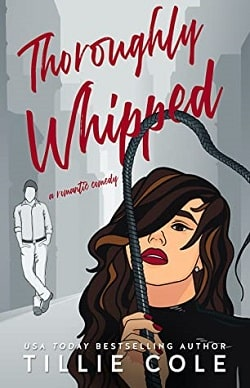 Thoroughly Whipped by Tillie Cole