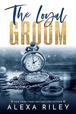 The Loyal Groom (Groom 1) by Alexa Riley