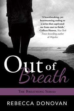 Out of Breath (Breathing 3) by Rebecca Donovan
