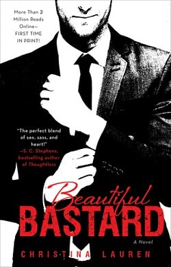 Beautiful Bastard (Beautiful Bastard 1) by Christina Lauren