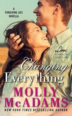 Changing Everything (Forgiving Lies 2.50) by Molly McAdams