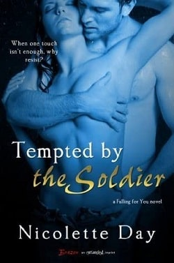 Tempted by the Soldier (Falling for You 2) by Nicolette Day