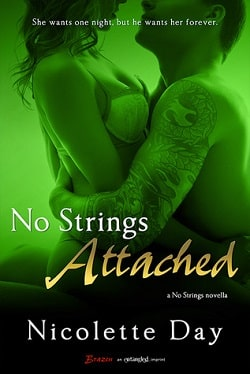 No Strings Attached (Falling for You 1) by Nicolette Day