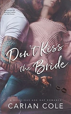 Don't Kiss the Bride by Carian Cole