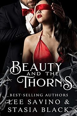 Beauty and the Thorns (Beauty and the Rose 2) by Lee Savino, Stasia Black