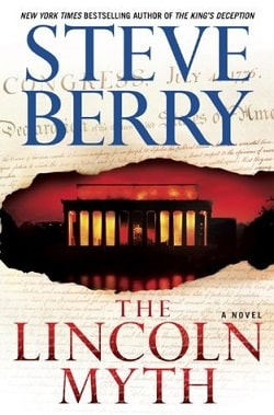 The Lincoln Myth (Cotton Malone 9) by Steve Berry