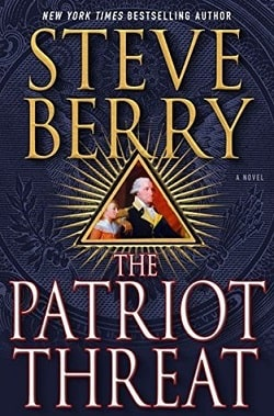 The Patriot Threat (Cotton Malone 10) by Steve Berry