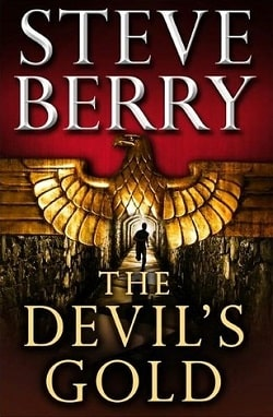 The Devil's Gold (Cotton Malone 6.5) by Steve Berry