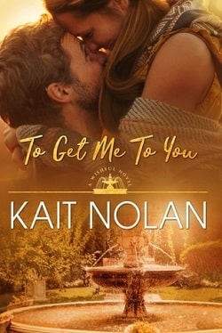 To Get Me to You (Wishful 1) by Kait Nolan