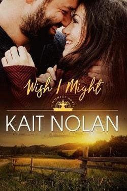 Wish I Might (Wishful 5) by Kait Nolan