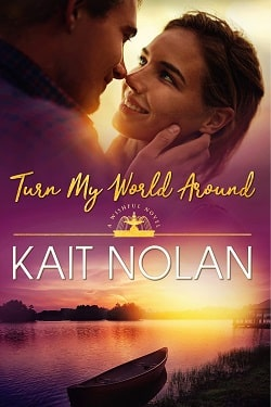 Turn My World Around (Wishful 6) by Kait Nolan