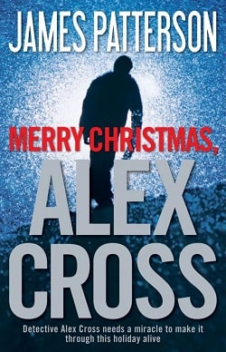 Merry Christmas, Alex Cross (Alex Cross 19) by James Patterson