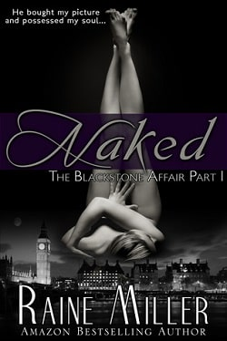 Naked (The Blackstone Affair 1) by Raine Miller